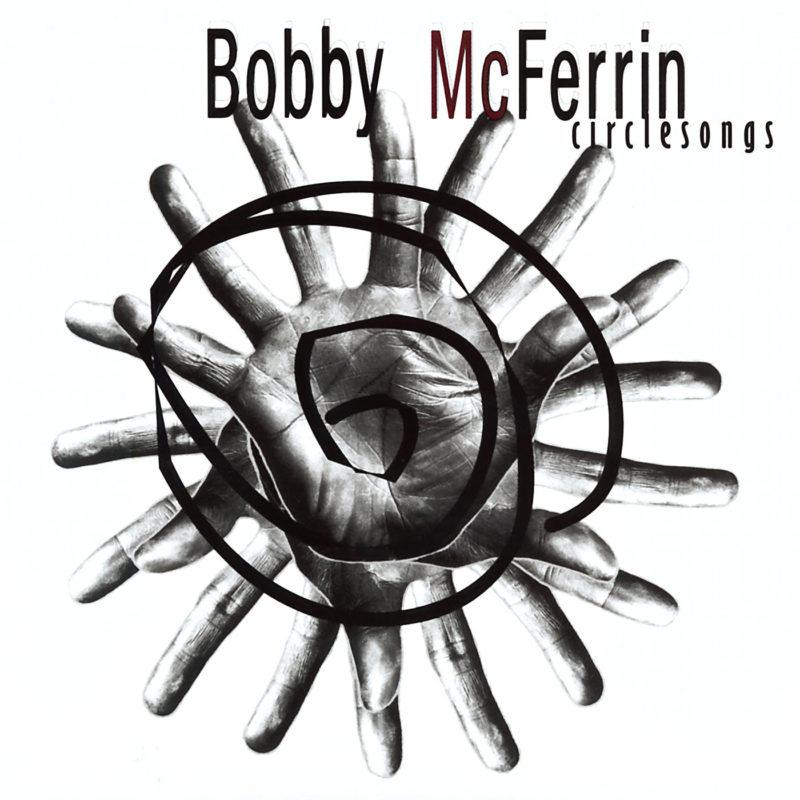 bobbymcferrin_circlesongs